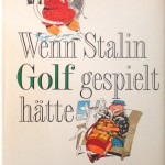 Erzählungen vom viel zu früh verstorbenen Großmeister des Golfhumors. (Foto: Michael Basche)
